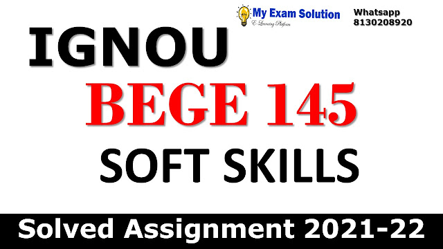 BEGE 145 Solved Assignment 2021-22