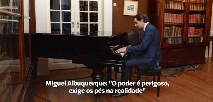 O (des)empregado mor, o Dr. Miguel Albuquerque …