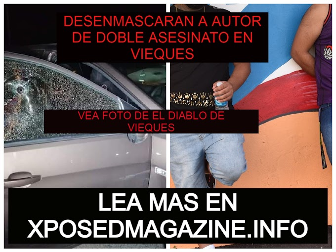 DESENMASCARAN A AUTOR DE DOBLE ASESINATO EN VIEQUES