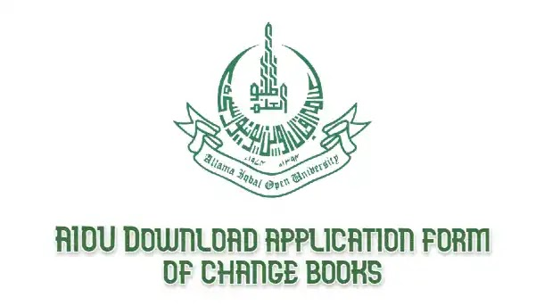 Get AIOU Application Form of Change Books