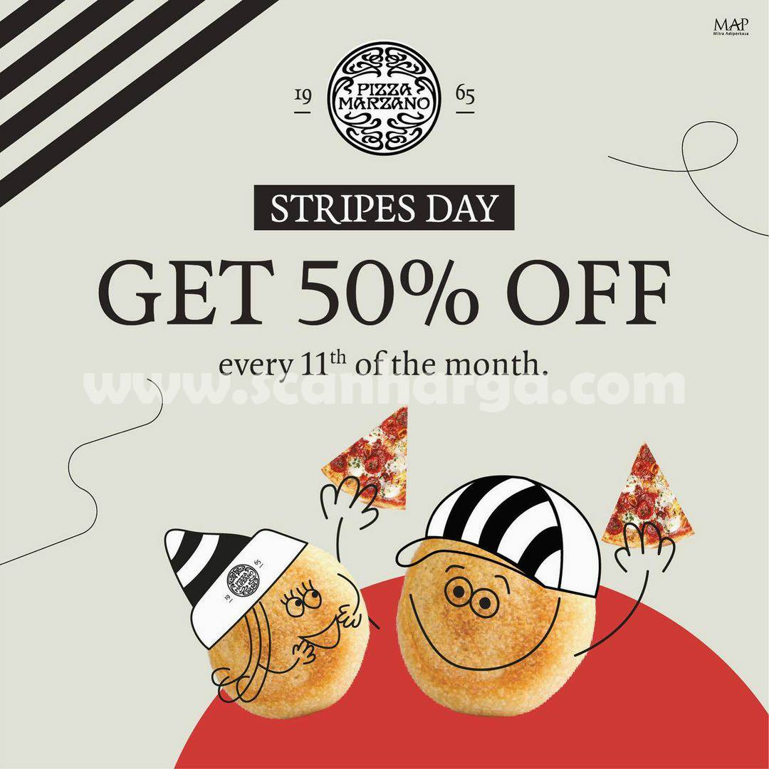 PIZZA MARZANO Promo Stripes Day – Discount up to 50% Off*
