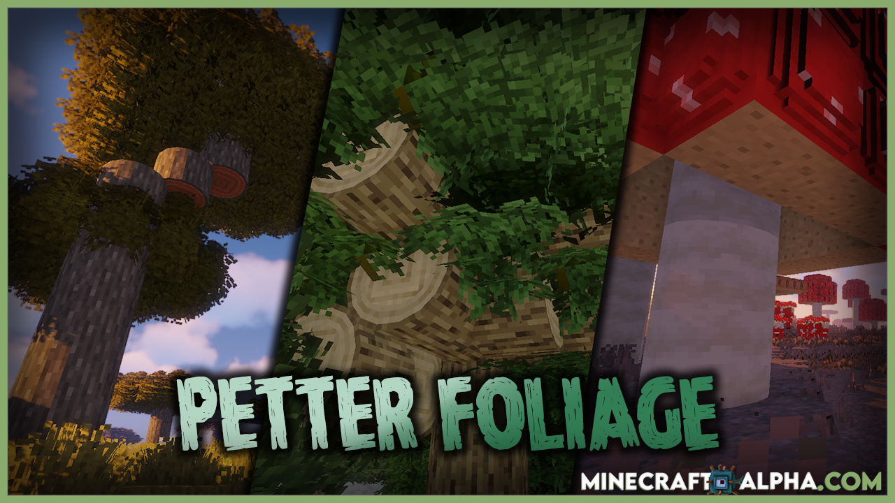 Petter Foliage Resource Pack For 1.17.1