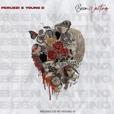 "Peruzzi ft. Young D – ""Been Waiting"""