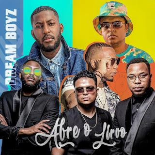 Dream Boyz - Abre O Livro [Exclusivo 2021] (Download Mp3)