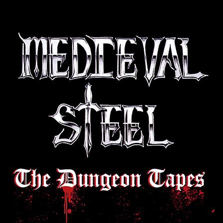 """Ο δίσκος των Medieval Steel """"The Dungeon Tapes"""""""