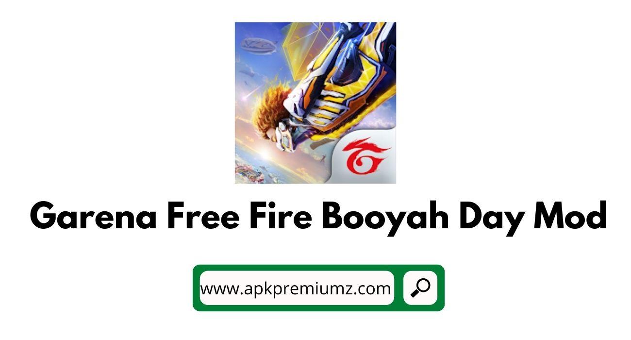 Garena Free Fire Booyah Day Mod apk + obb download