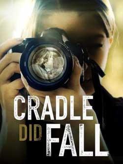 Cradle Did Fall (2021)