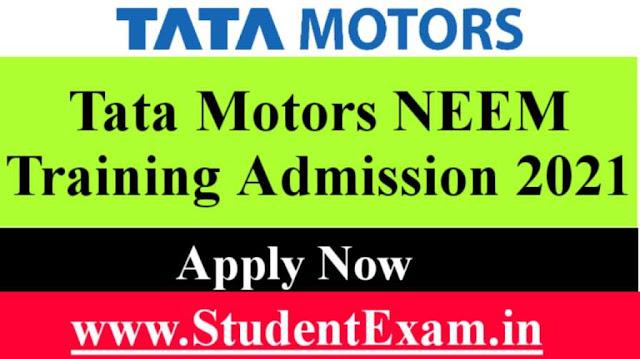 Tata Motors NEEM Training Admission 2021
