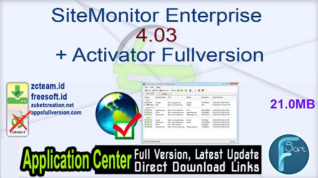 SiteMonitor Enterprise 4.03 + Activator Fullversion