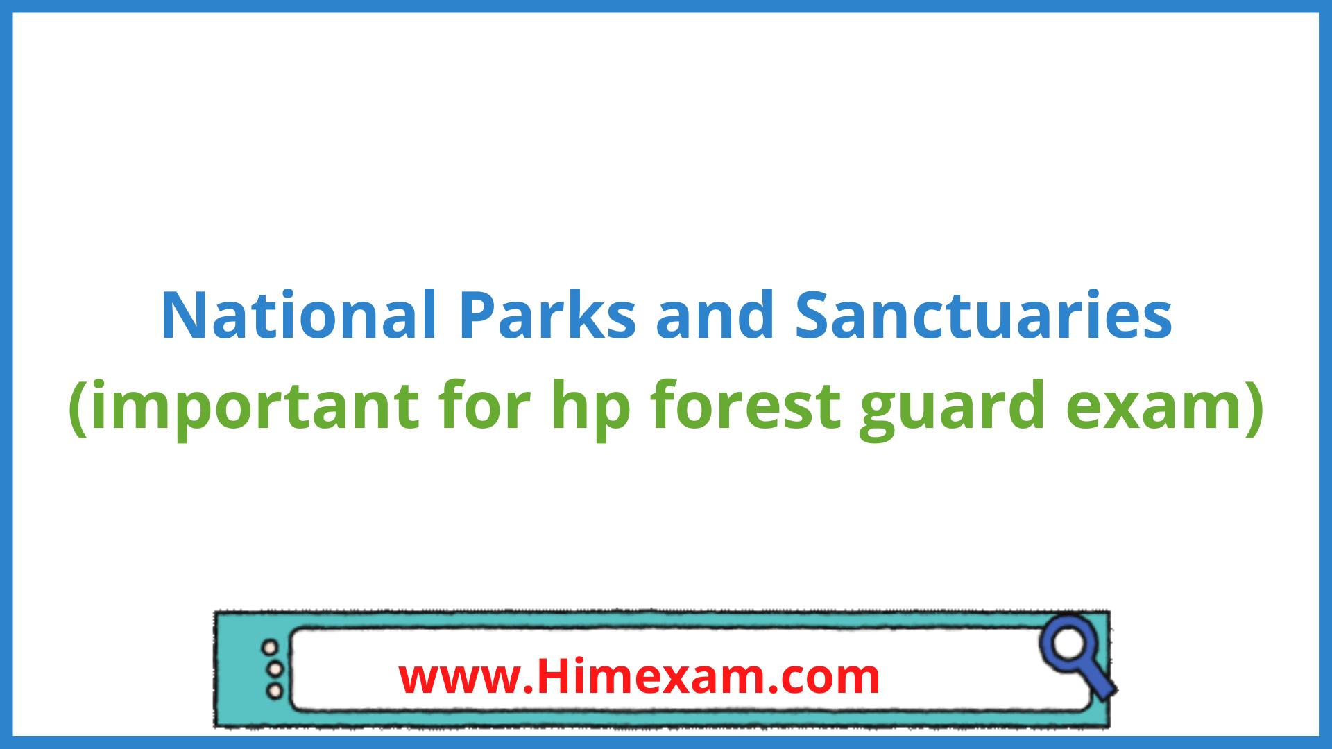 National Parks and Sanctuaries