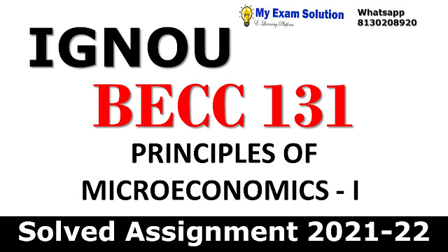 BECC 131 Solved Assignment 2021-22