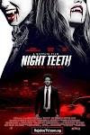 [Movie] Night Teeth (2021)
