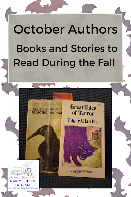 A Mom's Quest to Teach: October Authors: Books and Stories to Read During the Fall; Edgar Allan Poe Books on bat background