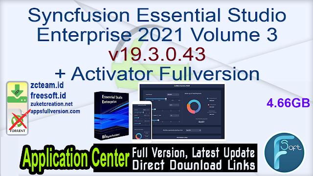 Syncfusion Essential Studio Enterprise 2021 Volume 3 v19.3.0.43 + Activator Fullversion