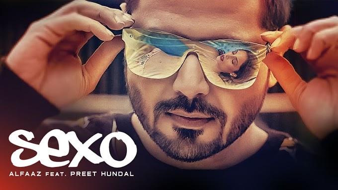 Sexo Lyrics in English - Alfaaz and Preet Hundal