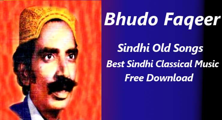 Bhudo Faqeer -  Sindhi Classical Music Songs Free Download