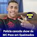 Polícia cancela show de MC Poze em Queimados