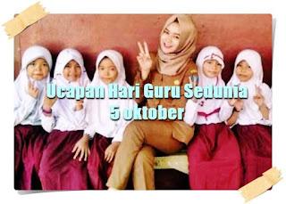 ucapan hari guru sedunia 5 oktober - kanalmu