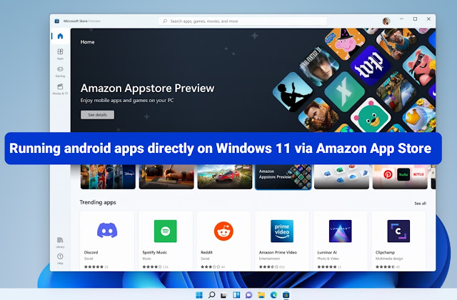 Running android apps directly on Windows 11 via Amazon App Store