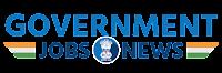 GovernmentJobsNews.com | Employment News 2022