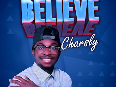 [Music] Charsly - Believe