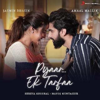 Pyaar Ek Tarfaa Lyrics in English | With Translation | – Amaal Mallik | Shreya Ghoshal