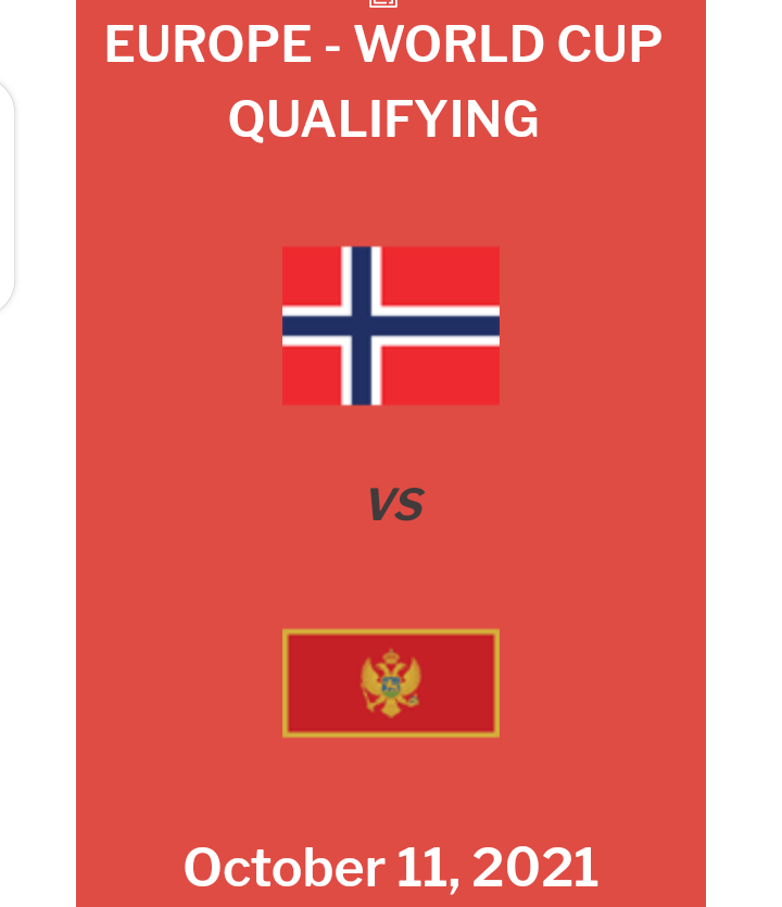 Norway vs Montenegro Preview, Odds and Free Betting Tips (11/10/2021)