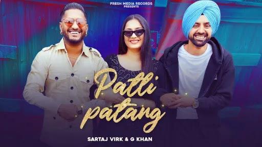 Patli Patang Lyrics | G Khan | Teja Virk