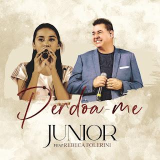 Baixar Música Gospel Perdoa-Me - Junior e Rebeca Folerini Mp3