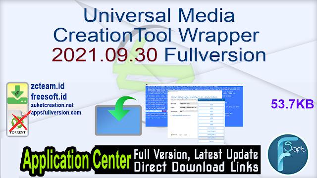 Universal MediaCreationTool Wrapper 2021.09.30 Fullversion