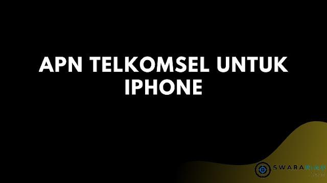APN Telkomsel untuk iPhone