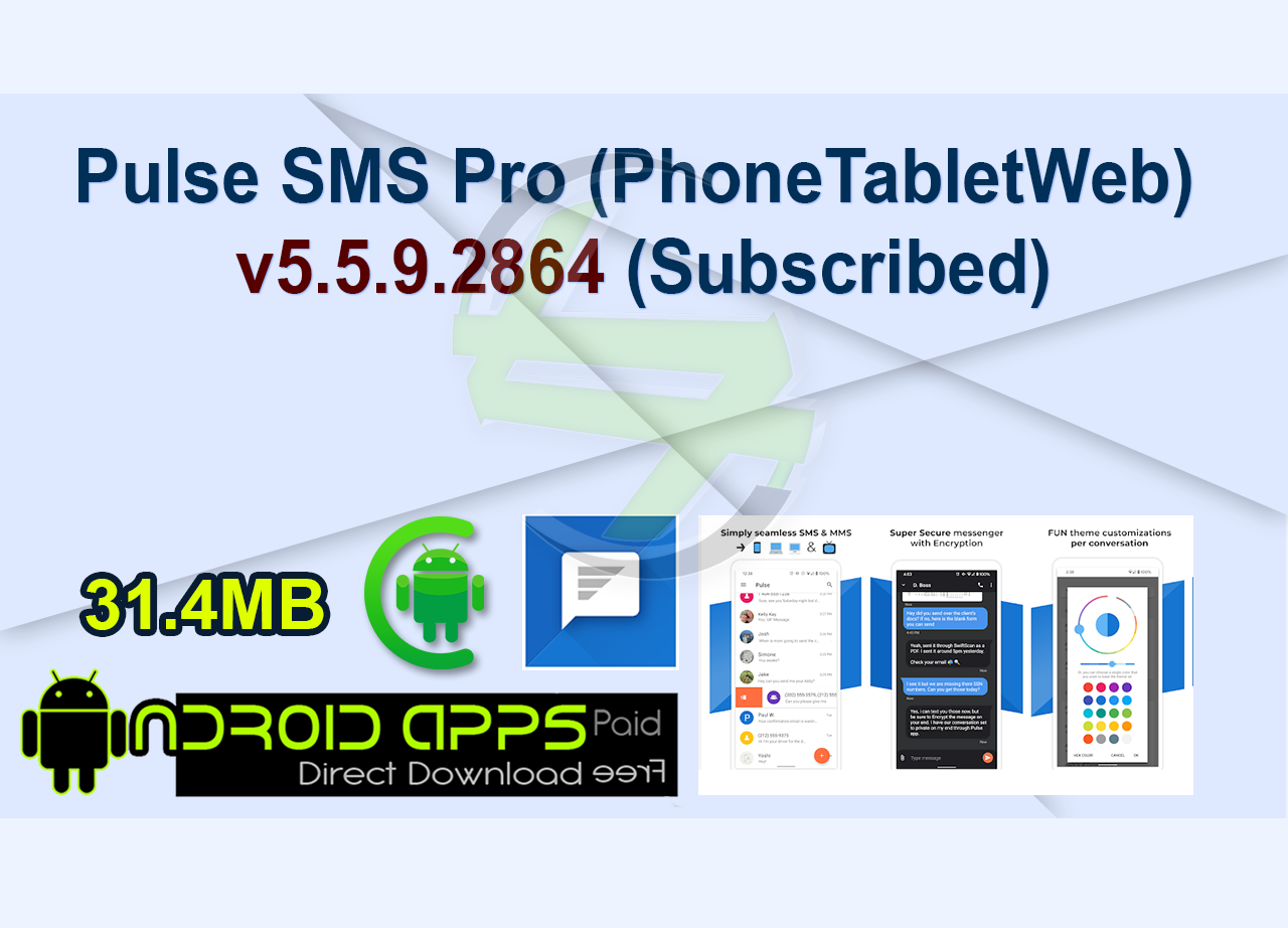 Pulse SMS Pro (PhoneTabletWeb) v5.5.9.2864 (Subscribed)