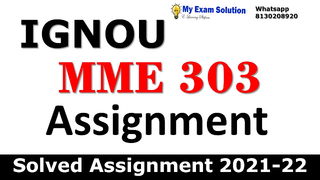 MME 303 Solved Assignment 2021-22