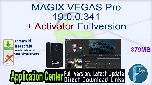 MAGIX VEGAS Pro 19.0.0.341 + Activator Fullversion