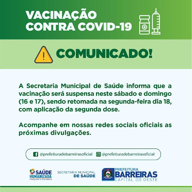 Vacinação contra Covid 19 será suspensa neste final de semana em Barreiras