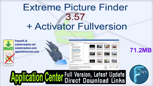 Extreme Picture Finder 3.57 + Activator Fullversion