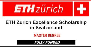ETH Zurich Excellence Masters Scholarships in Switzerland