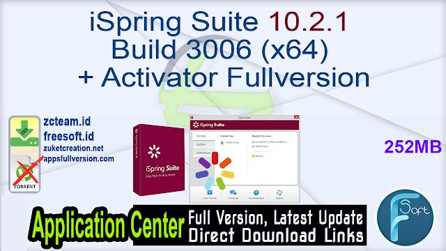 iSpring Suite 10.2.1 Build 3006 (x64) + Activator Fullversion