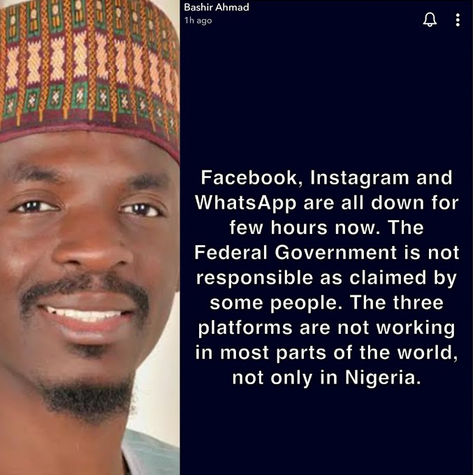 The federal government is not responsible Presidential advisor Bashir Ahmad reacts to the global collapse of Facebook, WhatsApp and Instagram
