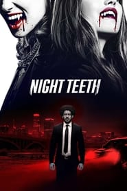 Night Teeth (2021) Hindi Dubbed Netflix Watch Online Movies