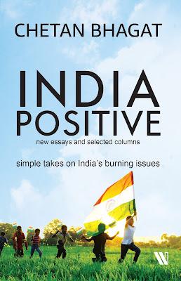Chetan Bhagat India Positive Book PDF Download Free Online