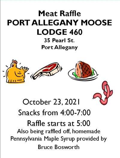10-23 Meat Raffle At The Port Allegany Moose Lodge