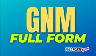 GNM Full Form