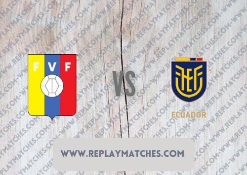 Venezuela vs Ecuador Highlights 10 October 2021
