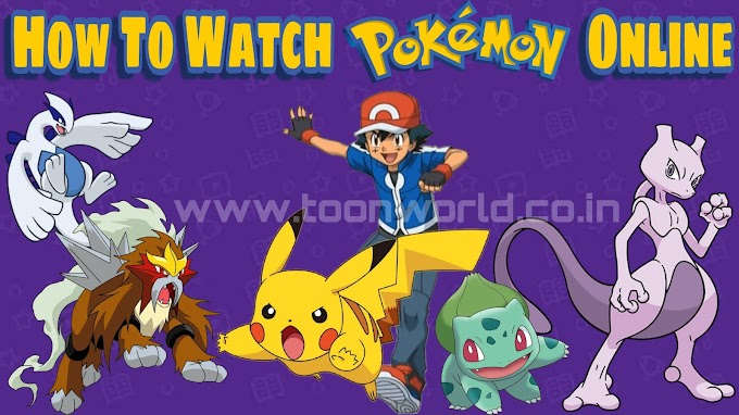 """How To Watch Pokémon Online """"Officially"""" in India"""
