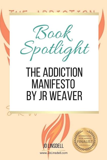 18新利手机客户端下载《聚焦上瘾宣言》(Spotlight The Addiction Manifesto),作者JR Weaver