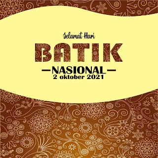 gambar poster ucapan hari batik nasional 2021 - kanalmu
