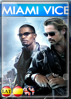 Miami Vice (2006) FULL HD 1080P LATINO/ESPAÑOL/INGLES