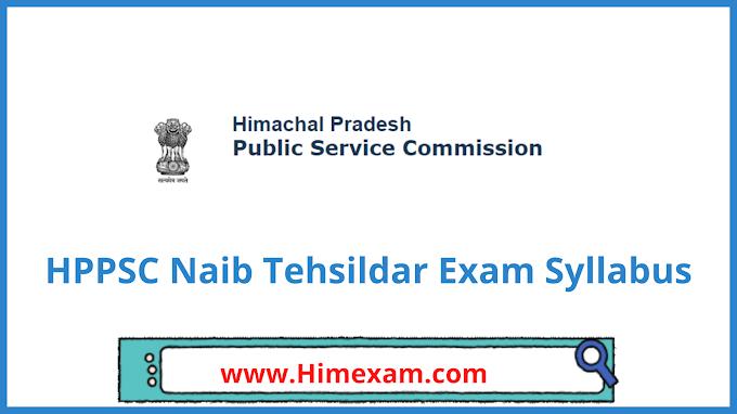 HPPSC Naib Tehsildar Exam Syllabus