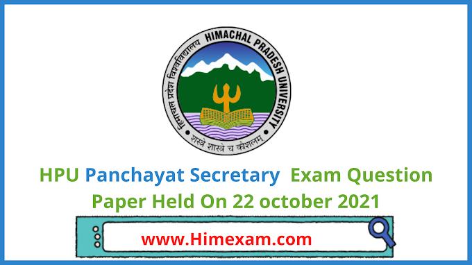 HPU Panchayat Secretary  Exam Question Paper Held On 22 october 2021